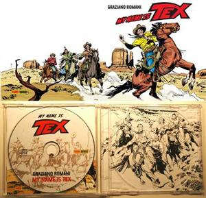 My name is Tex<br>Copertina estesa e interno del CD<br><i>(c) 2011 Panini Comics</i>