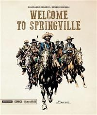 Welcome to Springville<br>la cover del volume Mondadori<br><i>(c) 2014 Mondadori Comics</i>