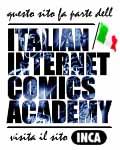questo sito fa parte dell'INCA Italian Internet Comics Academy